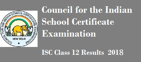 ISC Class 12 results 2018